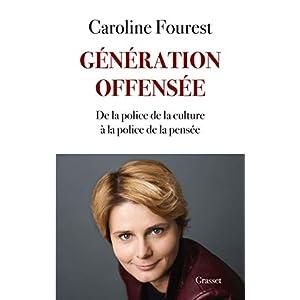 Génération offensée: De la police de la culture à la police de la pensée