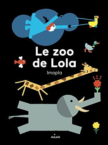 Le zoo de Lola par Agnès Cathala