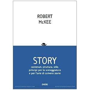 Story. Contenuti, struttura, stile, principi per l