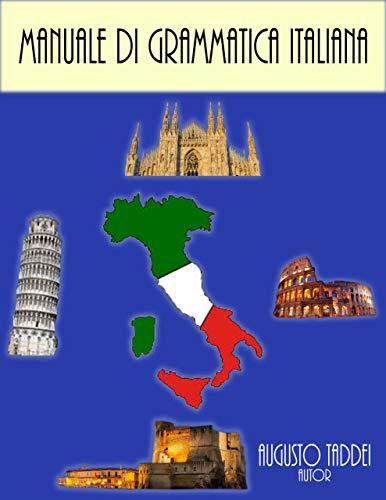 MANUALE DI GRAMMATICA ITALIANA por Augusto Taddei