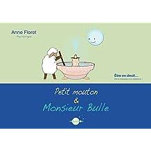 Petit mouton et monsieur Bulle: Etre en deuil, de la tristesse à la résilience (French Edition)
