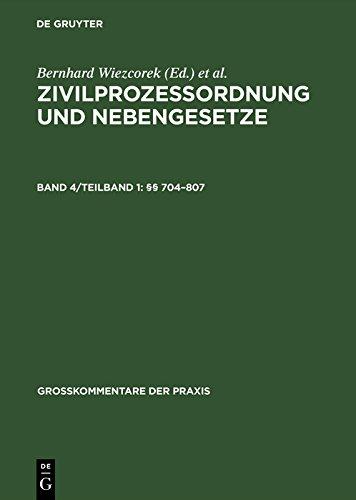 §§ 704-807 (Großkommentare der Praxis)