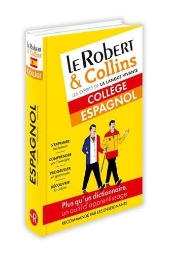 Dictionnaire Le Robert & Collins collège espagnol par Collectif
