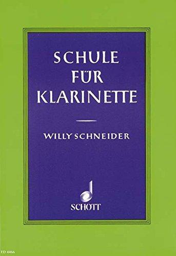 Schule für Klarinette: Deutsches und Böhm-System auch zum Selbstunterricht. Klarinette.