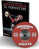 Gewichtheben in Perfektion