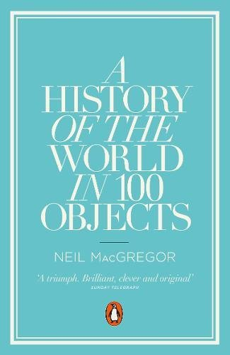 A History of the World in 100 Objects, used for sale  Delivered anywhere in UK