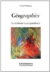 Géographies : Le territoire et ses paradoxes