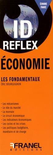 Economie : Les fondamentaux par Eric Bourguignon