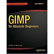 (GIMP FOR ABSOLUTE BEGINNERS) BY [ROMAN, JOOST](AUTHOR)PAPERBACK