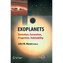 Exoplanets: Detection, Formation, Properties, Habitability (Springer Praxis Books)
