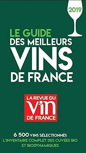 Le guide des meilleurs Vins de France 2019 (French Edition)