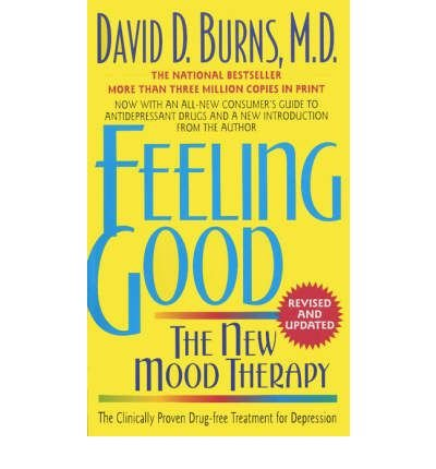 (FEELING GOOD: THE NEW MOOD THERAPY (REVISED AND UPDATED)) BY BURNS, DAVID D.(AUTHOR)Paperback Oct-1999