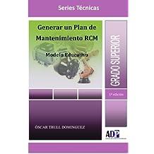 Generar Un Plan De Mantenimiento RCM. Modelo Educativo