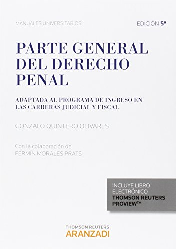 PARTE GENERAL DEL DEREHCO PENAL 2015 por Fermín;Quintero Olivares, Gonzalo Morales Prats