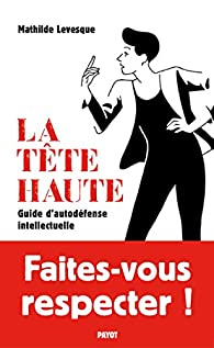 La Tête haute par Mathilde Levesque