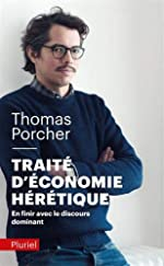 Traité d'économie hérétique de Thomas Porcher