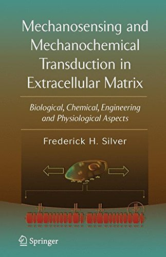 PDF Descargar Mechanosensing and Mechanochemical Transduction in Extracellular Matrix: Biological, Chemical, Engineering, and Physiological Aspects