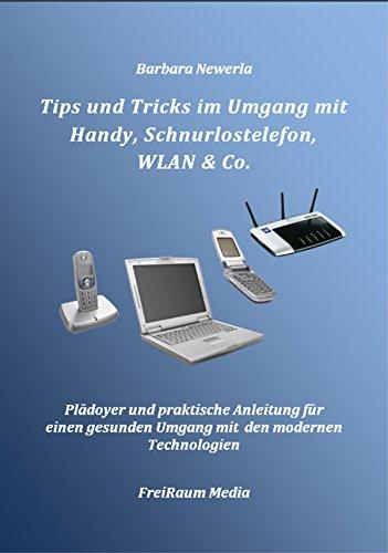 tips-und-tricks-im-umgang-mit-handy-schnurlostelefon-wlan-co-german-edition