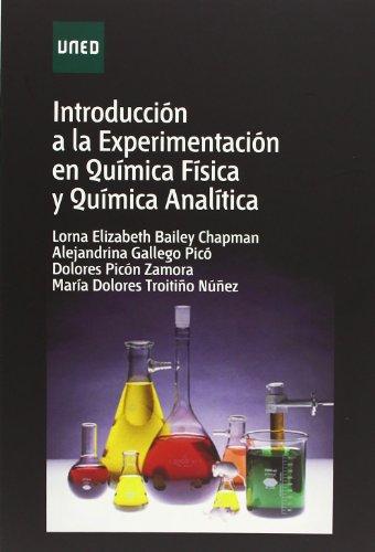Introducción a la experimentación en química física y química analítica (GRADO) por Lorna Elizabeth BAILEY CHAPMAN