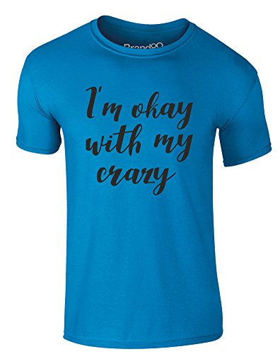 Brand88 - I'm Okay With My Crazy, Erwachsene Gedrucktes T-Shirt Azurblau/Schwarz