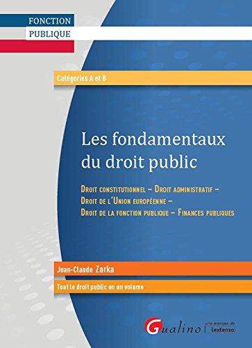 Les fondamentaux du droit public par Zarka Jean-Claude