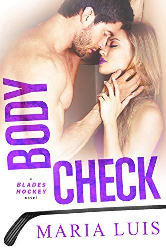 Body Check (Blades Hockey Book 4) (English Edition)