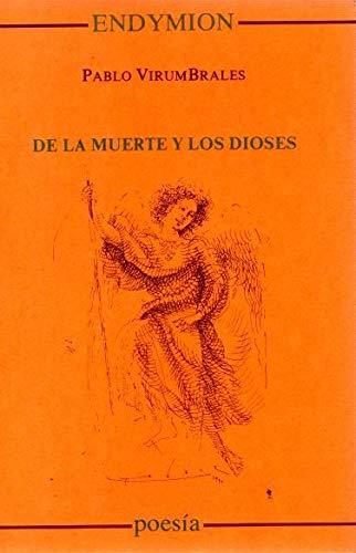 De la muerte y de los dioses (Poesía) por Pablo Virumbrales