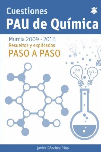 Cuestiones PAU Quimica por Javier Sanchez Pina