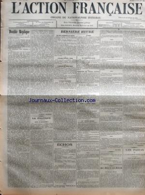 ACTION FRANCAISE (L') [No 119] du 18/07/1908 - DOUBLE REPLIQUE PAR CHARLES MAURRAS - LA POLITIQUE - RECUL - OU DISSOLUTION PAR H. V. - DERNIERE HEURE - LES JEUX OLYMPIQUES DE LONDRES - L'ESCADRE ANGLAISE A FIUME - L'ANNEXION DU CONGO BELGE - L'AFFAIRE EULENBOURG - AU MAROC - LES TERRORISTES RUSSES - L'INSPECTEUR DES FINANCES CRETOISES - MALADIE DE L'EMPEREUR DE CHINE - LES INONDATIONS EN CHINE - AVARIES AU VAPEUR TONKIN - SUICIDE SUR L'ARC DE TRIOMPHE - AU JOURNAL OFFICIEL - ECHOS PAR RIVAROL -