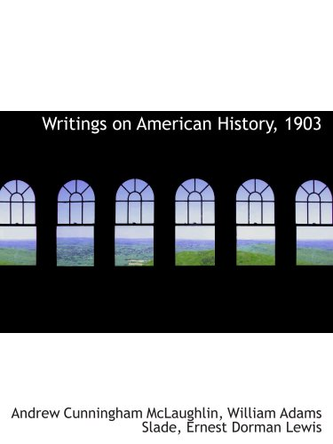 writings-on-american-history-1903