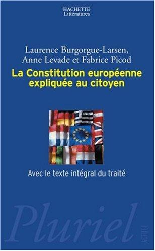 La Constitution europenne explique au citoyen