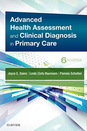 Advanced Health Assessment & Clinical Diagnosis In Primary Care E-book por Joyce E. Dains epub