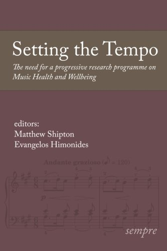 Setting the Tempo: The need for a progressive research programme on Music Health and Wellbeing