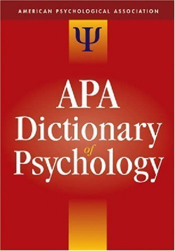 The APA Dictionary of Psychology 1st (first) edition published by Amer Psychological Assn (2006) Hardcover