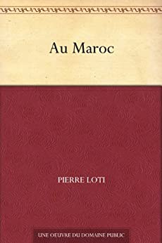 Au Maroc par [Loti, Pierre]