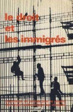 Droit et les immigrés, tome 1, Actes