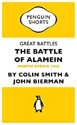 Great Battles: The Battle of Alamein: North Africa 1942 (Penguin Specials)