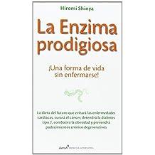 La enzima prodigiosa (Spanish Edition) by Shinya, Hiromi (2013) Paperback