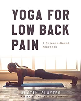 Yoga For Low Back Pain: A Science-Based Approach (English Edition ...