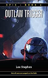 Outlaw Trigger (Epic Book 2) (English Edition)