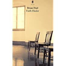Faith Healer by Brian Friel (2001-11-19)