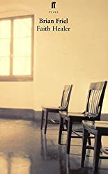 Faith Healer by Brian Friel (2001-11-19)
