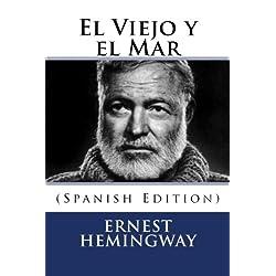 El Viejo y el Mar (Spanish Edition) Premio Pulitzer 1953