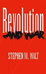 Revolution and War (Cornell Studies in Security Affairs) by Stephen M. Walt (1996-03-07)