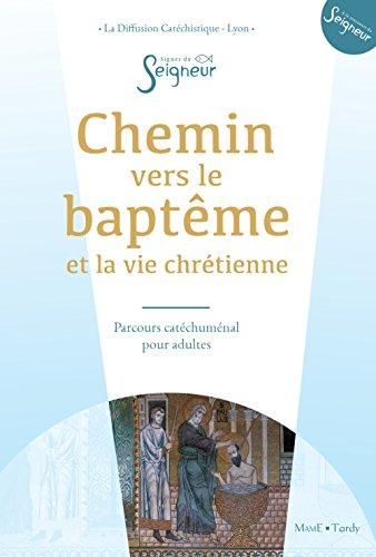 Chemin vers le baptême - adulte - doc catéchumène