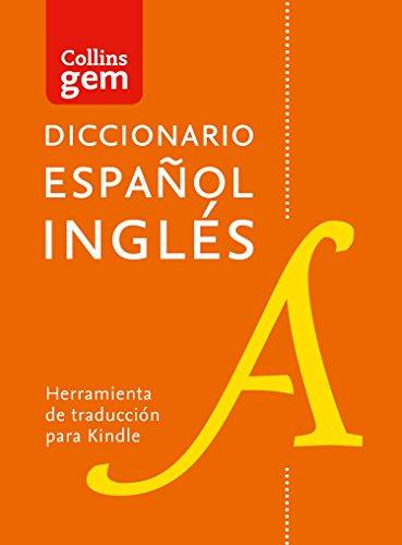 Diccionario Español Inglés (una dirección) Gem Edition (Collins Gem)