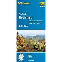 Bikeline Radkarte Breisgau, Freiburg - Titisee-Neusstadt - Oberrheingraben - Elsass - Schwarzwald - Feldberg, RK-BW09. 1 : 75 000, wasserfest/reißfest, GPS-tauglich mit UTM-Netz