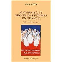 Maternités et droits des femmes en France (XIXe et XXe siècles)