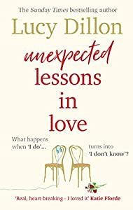 Unexpected Lessons in Love: What happens when 'I do' turns into 'I don't know'? (English Edition)