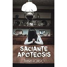 Saciante apoteosis (Relato)